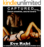 Sworn Enemies, Secret Lovers - Captured Forever : - An interracial romantic suspense and mystery book about forbidden love