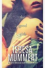 The Good Girls Kindle Edition
