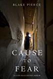 Cause to Fear (An Avery Black Mystery—Book 4) (English Edition)