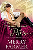 Rendezvous in Paris (Tales from the Grand Tour Book 2)