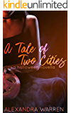 A Tale of Two Cities: A Halloween Novella