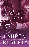 A Wildly Seductive Night: (Seductive Nights: Julia & Clay Book 3.5)