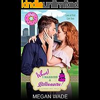 Whoa! I Married a Billionaire!: a BBW Romance (Wedded Curves Book 2)