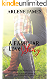 A Familiar Love Song (HOBBY RUN Book 1)