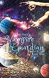 The Heir's Vampire Guardian (Planet Xenos Book 1)