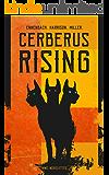 Cerberus Rising