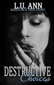 Destructive Choices (A Destructive Novel)