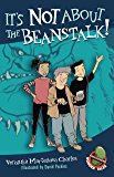 It's Not About the Beanstalk! (Easy-to-Read Wonder Tales)