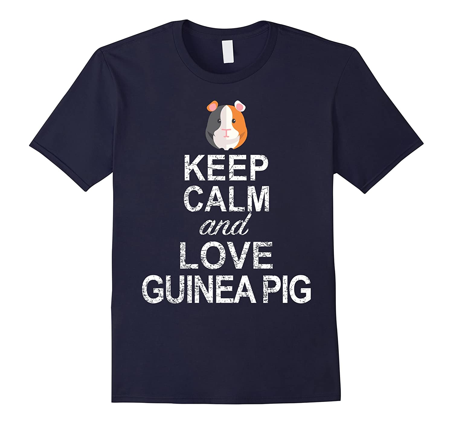 Keep Calm And Love Guinea Pig Shirt Funny Guinea Pigs Gift-TD