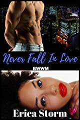 Never Fall In Love (Part 2) Kindle Edition