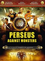 PERSEUS AGAINST THE MONSTERS