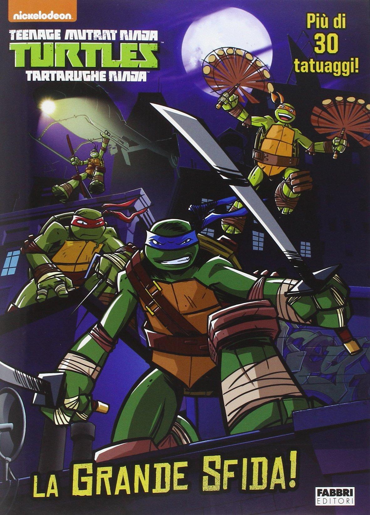 La grande sfida! Turtles Tartarughe Ninja. Ediz. illustrata ...
