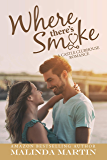 Where There's Smoke: A Castle Clubhouse Romance