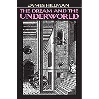 Dream and the Underworld
