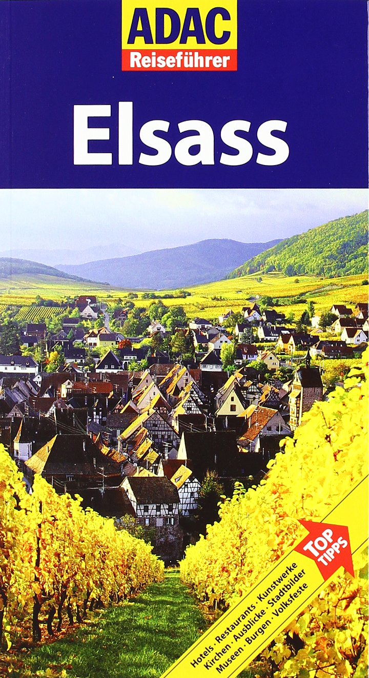 ADAC Reiseführer ADAC Reiseführer Elsass