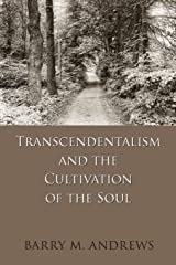 Transcendentalism and the Cultivation of the Soul Paperback
