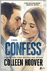 Confess: A Novel Kindle Edition