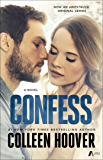 Confess: A Novel (English Edition)
