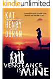 VENGEANCE IS MINE (A Class of '90 Reunion Story)
