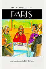 Ms Baross Goes to Paris Kindle Edition