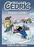 Cédric Best Of - tome 2 - Dérapages contrôlés
