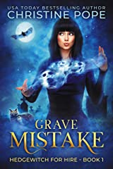 Grave Mistake (Hedgewitch for Hire Book 1) Kindle Edition