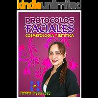 Protocolos Faciales: Parte II