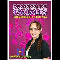 Protocolos Faciales: Parte I