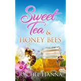 Sweet Tea & Honey Bees (Sweet Tea B&B Book 3)