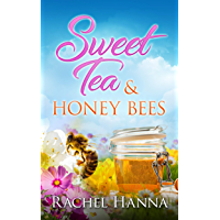Sweet Tea & Honey Bees (Sweet Tea B&B Book 3)
