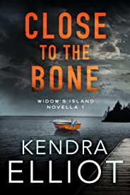 Close to the Bone (Widow's Island Novella Book 1)