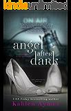 Angel After Dark: The After Dark Series, Book #1