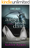 Angel After Dark: The After Dark Series, Book #1 (English Edition)