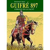 Guifré 897 - L'origen de la nació (Còmics