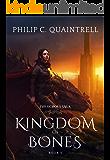 Kingdom of Bones: (The Echoes Saga: Book 5)