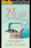 The Paris Effect: A Novel