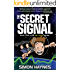 Hal Junior 1: The Secret Signal: science fiction for ages 8-12