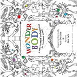 Wonder Body: A Sophisticated Coloring Book for