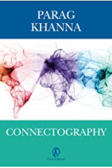 Connectography: Le mappe del futuro ordine mondiale (Italian Edition) Kindle Edition