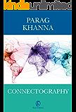 Connectography: Le mappe del futuro ordine mondiale