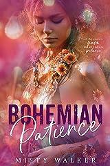 Bohemian Patience (Traveler Book 3) Kindle Edition