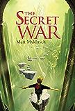 The Secret War (A Jack Blank Adventure Book 2)
