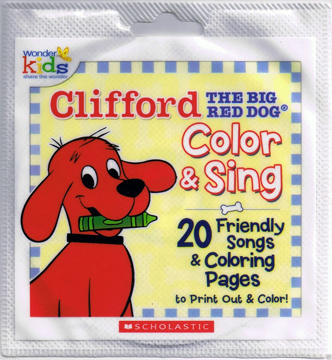 Wonder Kids - Clifford the Big Red Dog: Color & Sing - 20 Friendly ...
