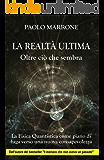 La Realtà Ultima: Oltre ciò che sembra