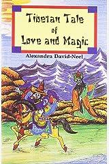 Tibetan Tale of Love and Magic