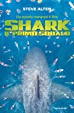 Shark. Il primo squalo