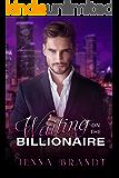 Waiting on the Billionaire : A Clean Billionaire Romance