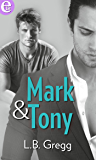 Mark & Tony (eLit) (Amori a Smithfield Vol. 1)