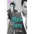 Mark & Tony (eLit) (Amori a Smithfield Vol. 1)