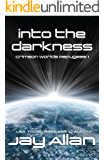 Into the Darkness: Crimson Worlds Refugees I